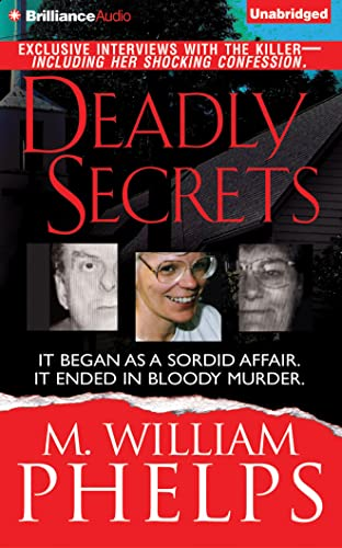 Deadly Secrets: Phelps, M. William