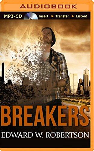 Breakers: Edward W. Robertson