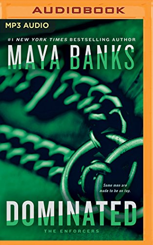 Dominated (Enforcers): Maya Banks
