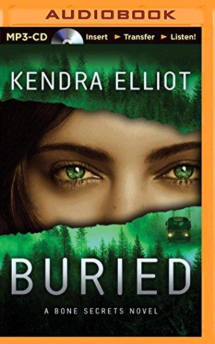 Buried (Bone Secrets): Elliot, Kendra