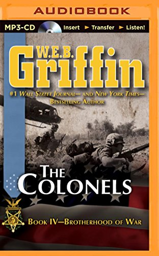9781491574751: The Colonels (Brotherhood of War Series)