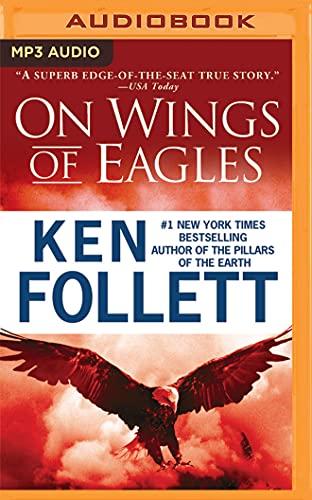 On Wings of Eagles: Follett, Ken