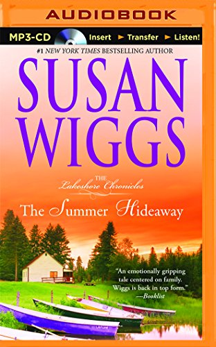 The Summer Hideaway (The Lakeshore Chronicles Series): Wiggs, Susan