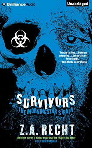 Survivors (Morningstar Strain): Recht, Z. A.