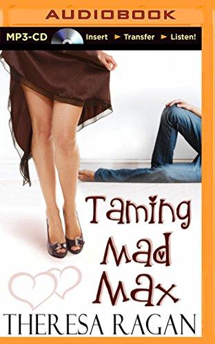 Taming Mad Max: Ragan, Theresa