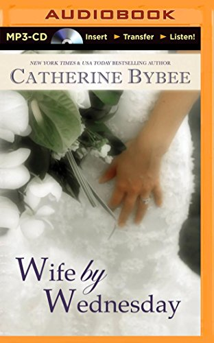 9781491577554: Wife by Wednesday (Weekday Brides)