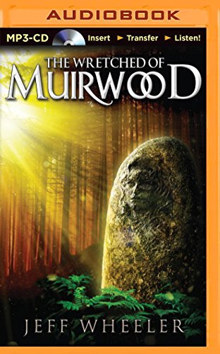 9781491577608: The Wretched of Muirwood (Legends of Muirwood)