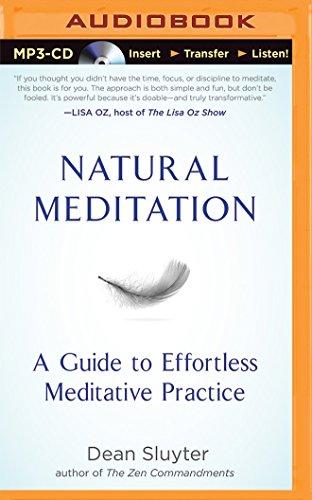 9781491578100: Natural Meditation: A Guide to Effortless Meditative Practice
