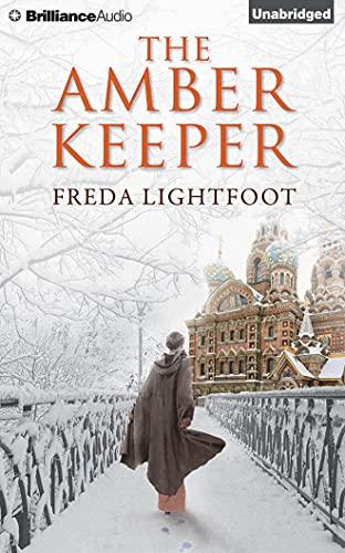 The Amber Keeper: Lightfoot, Freda