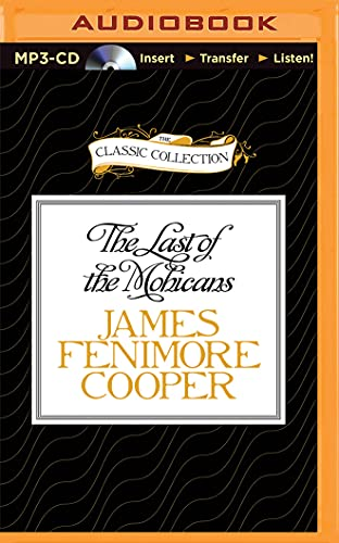 9781491579435: The Last of the Mohicans (The Classic Collection)