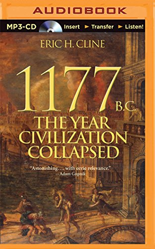9781491581438: 1177 B.C.: The Year Civilization Collapsed