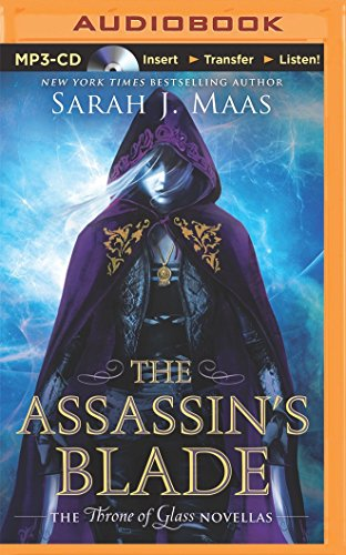 9781491581490: The Assassin's Blade: The Throne of Glass Novellas