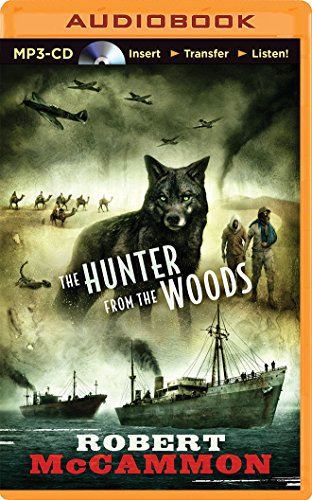 The Hunter from the Woods: McCammon, Robert