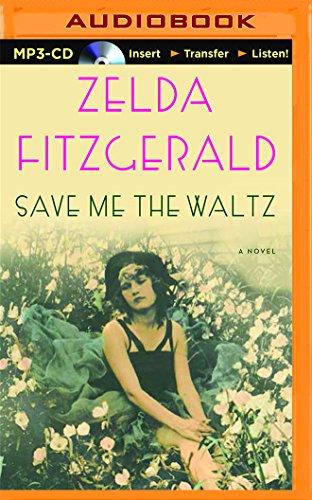 9781491583210: Save Me the Waltz: A Novel
