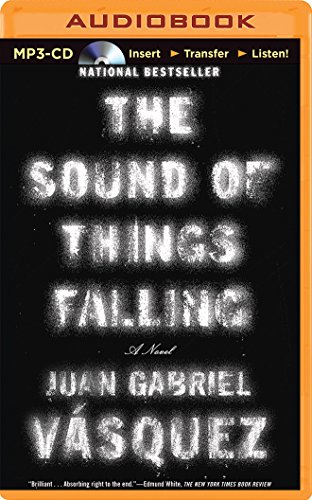 The Sound of Things Falling: Vasquez, Juan Gabriel