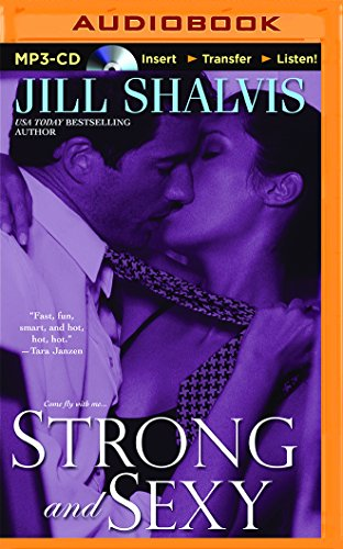 Strong and Sexy (Sky High): Shalvis, Jill