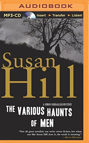 The Various Haunts of Men (Simon Serrailler): Susan Hill
