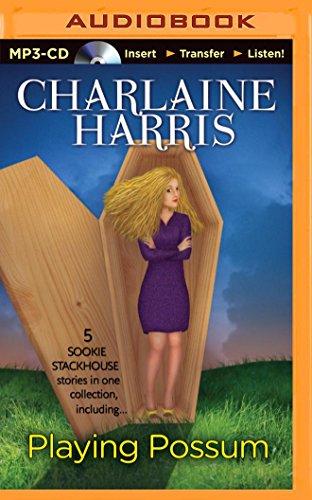 Playing Possum: Harris, Charlaine
