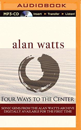 9781491584361: Four Ways to the Center
