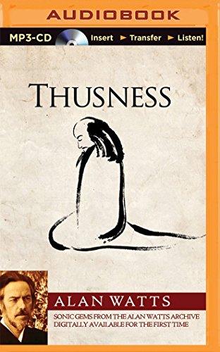 Thusness: Alan Watts