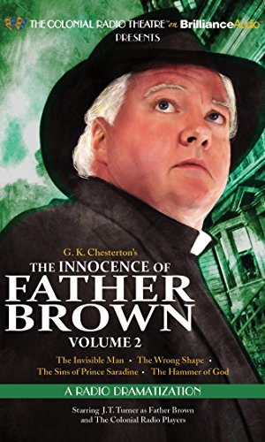 The Innocence of Father Brown, Volume 2: A Radio Dramatization (Father Brown Series): Chesterton, G...