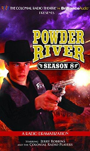 Powder River: Season Eight: A Radio Dramatization: Robbins, Jerry