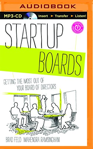 Startup Boards: Getting the Most Out of Your Board of Directors: Brad Feld