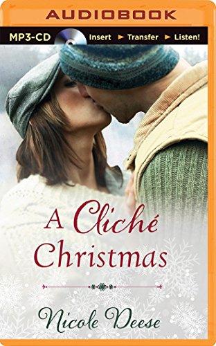 A Cliche Christmas: Deese, Nicole