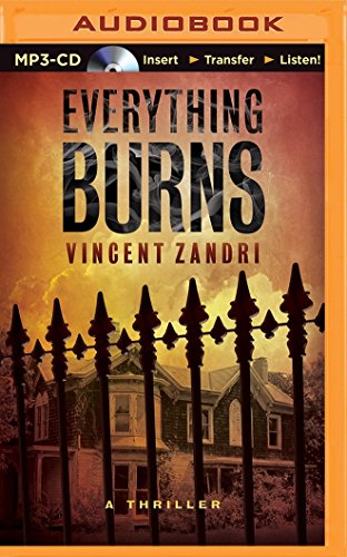 Everything Burns: Zandri, Vincent
