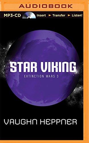 Star Viking (Extinction Wars): Vaughn Heppner