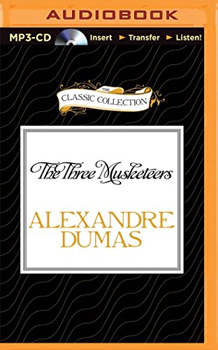 The Three Musketeers (The Classic Collection): Dumas, Alexandre