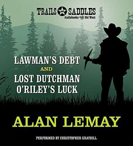 9781491586181: Lawman's Debt and Lost Dutchman O'Riley's Luck