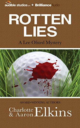 9781491586372: Rotten Lies (A Lee Ofsted Mystery)