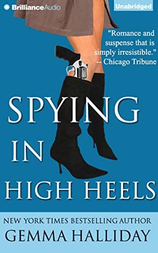 9781491586457: Spying in High Heels (High Heels Mysteries)
