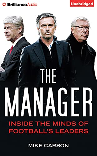 9781491586525: The Manager: Inside the Minds of Football's Leaders