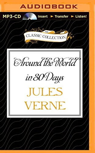 9781491586853: Around the World in 80 Days (The Classic Collection)