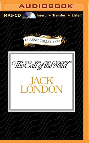 9781491586877: The Call of the Wild (Classic Collection)
