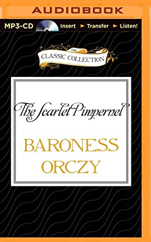 9781491587027: The Scarlet Pimpernel (Classic Collection (Brilliance Audio))