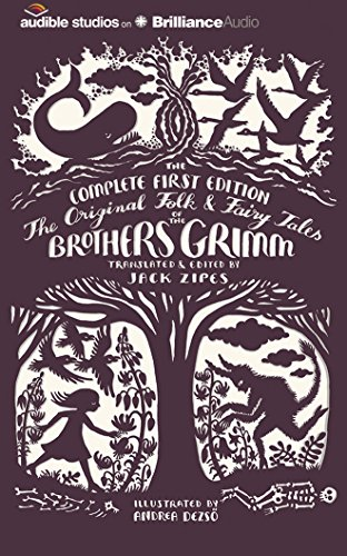 The Original Folk and Fairy Tales of the Brothers Grimm: Grimm, Jacob Ludwig Carl; Grimm, Wilhelm