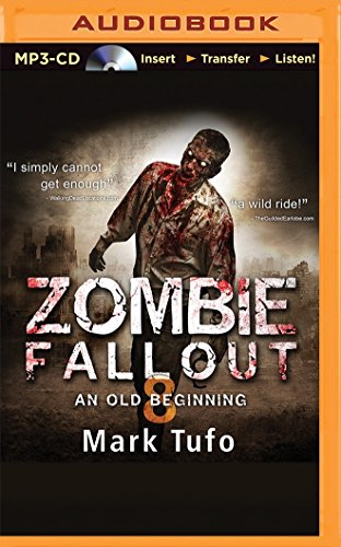 9781491588949: Zombie Fallout 8: An Old Beginning