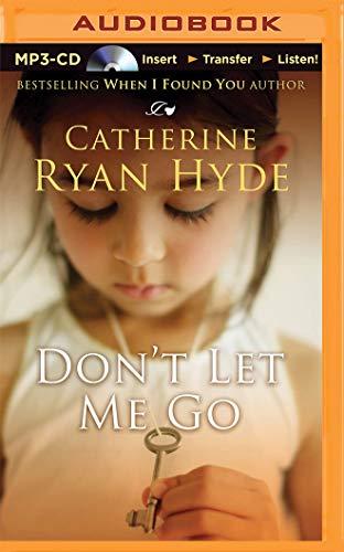 9781491589229: Don't Let Me Go
