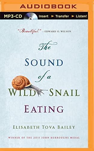 The Sound of a Wild Snail Eating: Bailey, Elisabeth Tova