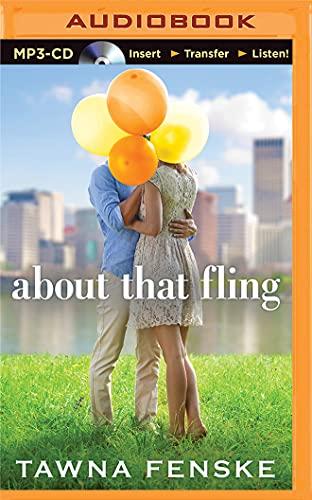 About That Fling: Fenske, Tawna