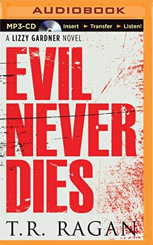 9781491590560: Evil Never Dies (Lizzy Gardner Series)