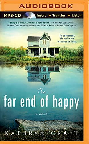 The Far End of Happy: Kathryn Craft