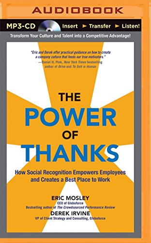 9781491591352: The Power of Thanks: How Social Recognition Empowers Employees and Creates a Best Place to Work