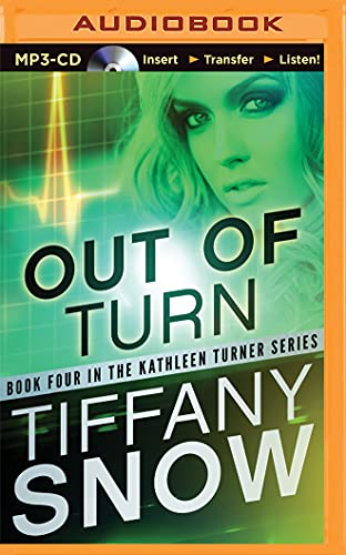 Out of Turn (Kathleen Turner): Snow, Tiffany
