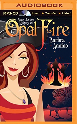 9781491592373: Opal Fire (A Stacy Justice Mystery)