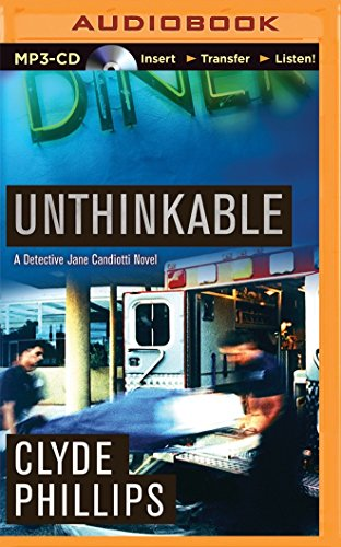 Unthinkable (Jane Candiotti and Kenny Marks): Phillips, Clyde