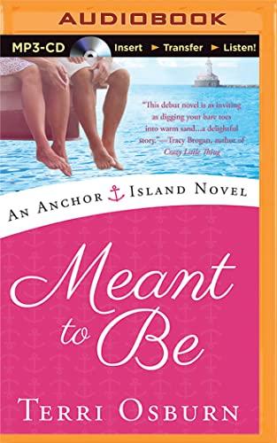 Meant to Be (Anchor Island Novel): Osburn, Terri